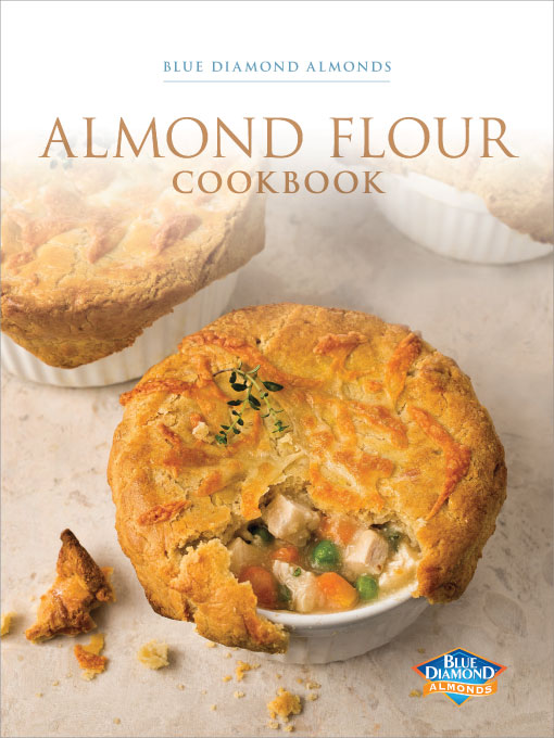 Blue Diamond Almond Flour Cookbook