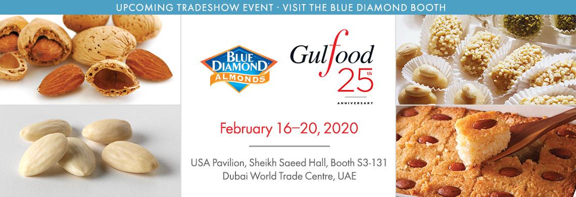 Gulfood trade show Feb 16-20, 2020